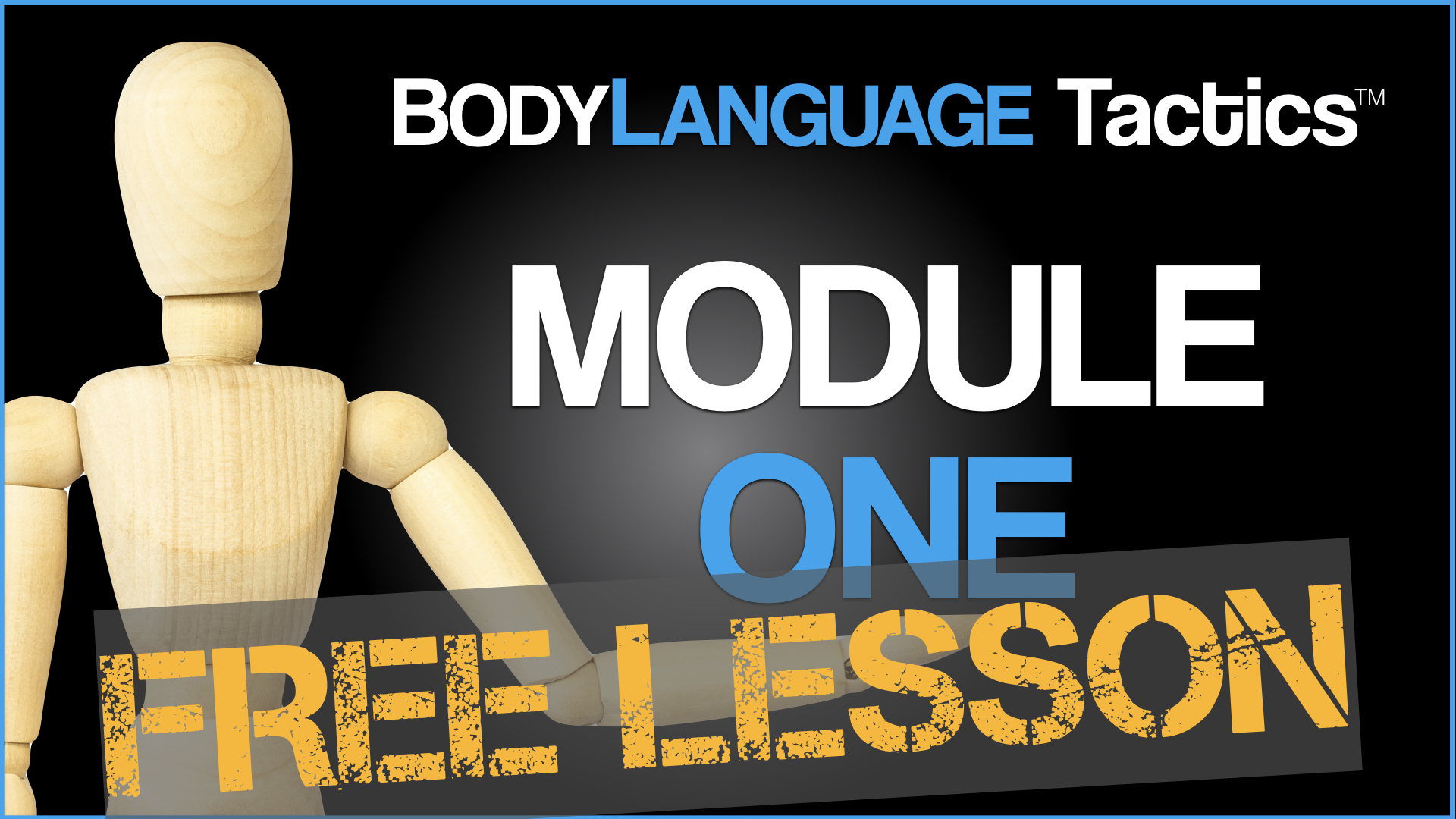 body language tactics - course - free lesson - scott rouse - greg hartley